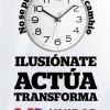 Ilusiónate, actúa, transforma: No se puede detener el cambio