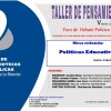 Taller de Pensamiento: Políticas Educativas