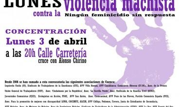 Concentración contra la #ViolenciaMachista : lunes 3 de abril a las 20h en la c/ Carretería (cruce con Alonso Chirino).