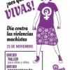 ¡Nos queremos VIVAS! 25 de noviembre: Día contra las violencias machistas