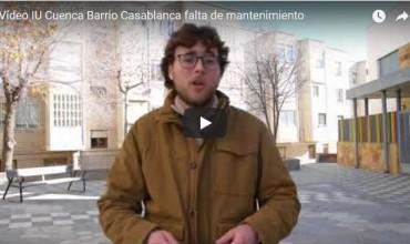 Vídeo IU Cuenca Barrio Casablanca falta de mantenimiento.
