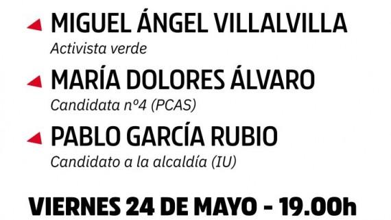 Izquierda Unida y el Partido Castellano celebran el acto público cierre de campaña este viernes 24 de mayo a las 19h en la R. U. Alonso de Ojeda