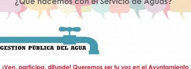 Asamblea-Debate ¿qué hacemos con el Servicio de Aguas?