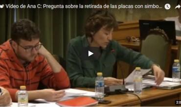? Vídeo de Ana Cruz Muñoz: Pregunta sobre la retirada de las placas con simbología franquista Pleno 11.04.18
